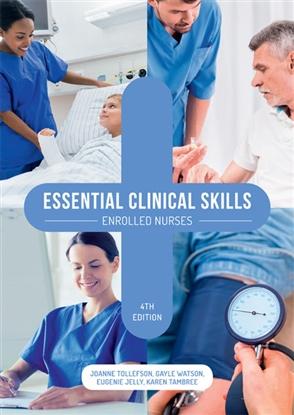 Essential Clinical Skills: Enrolled Nurses - 9780170411332