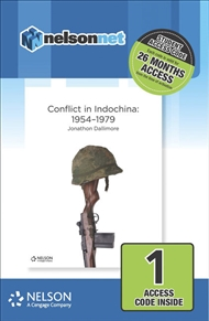 Nelson Modern History Conflict in Indochina: 1954-1979 (1 Access Code Card) - 9780170411974