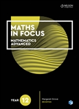 Maths in Focus 12 Mathematics Advanced Student Book with 1 Access Code for 26 Months
