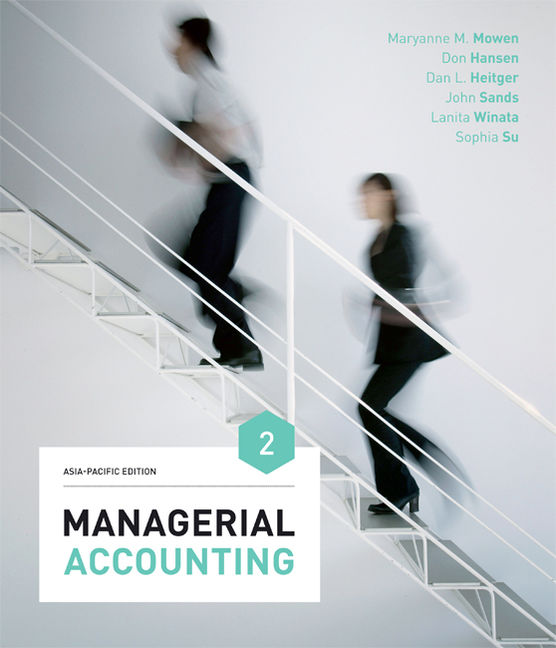 Managerial Accounting: Asia-Pacific Edition - 9780170413718