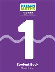 Nelson Maths: Victorian Curriculum Student Book 1 - 9780170416719