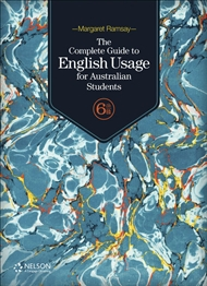 The Complete Guide to English Usage for Australian Students, 6th Edition - 9780170418638