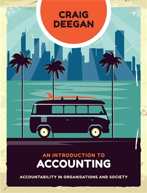 An Introduction to Accounting: Accountability in Organisations and Society - 9780170418737