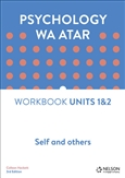 Psychology WA ATAR: Self and Others Unit 1 & 2 Workbook