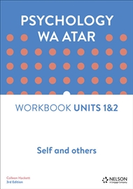 Psychology WA ATAR: Self and Others Unit 1 & 2 Workbook - 9780170419895