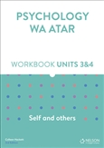 Psychology WA ATAR: Self and Others Units 3 & 4 Workbook
