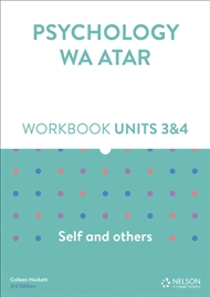 Psychology WA ATAR: Self and Others Units 3 & 4 Workbook - 9780170419901