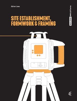 Site Establishment, Formwork and Framing - 9780170422529