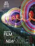 Nelson Film Television and New Media for QCE Student Book with 1 Access Code for 26 Months