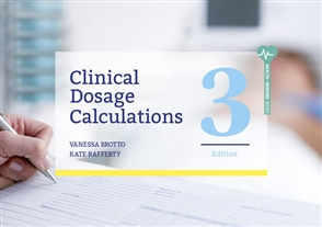 Clinical Dosage Calculations - 9780170423694