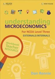 Understanding Microeconomics NCEA L3 Teacher Resource - 9780170438100