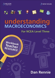 Understanding Macroeconomics NCEA L3 Teacher Resource - 9780170438131