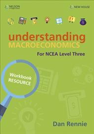 Understanding Macroeconomics NCEA L3 Workbook - 9780170438148