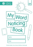 My Word Noticing Book 3/4