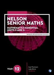 Nelson Senior Maths 12 Mathematics Essential Student Book with 1 x 26 month NelsonNetBook Access Code for Western Australia and Australian Curriculum - 9780170443975
