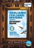 Parliamo Italiano Insieme Level 2 Student Book with 1 x 26 month NelsonNet access code