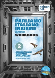 Parliamo italiano insieme Level 2 Workbook with 1 x 26 month NelsonNet access code - 9780170446006