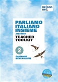 Parliamo italiano insieme Level 2 Teacher Toolkit with 1 x 48 month NelsonNet access code