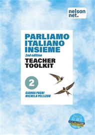 Parliamo italiano insieme Level 2 Teacher Toolkit with 1 x 48 month NelsonNet access code - 9780170446013