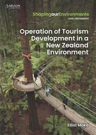 Operation of Tourism Development in a New Zealand Environment - 9780170446914
