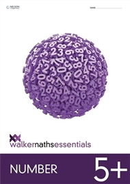 Walker Maths Essentials Number 5+ - 9780170447010