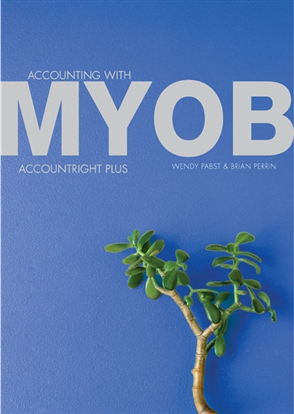 PP1230 - Accounting with MYOB AccountRight Plus - 9780170449250
