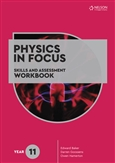 Physics in Focus: Skills and Assessment Workbook Year 11