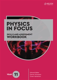Physics in Focus: Skills and Assessment Workbook Year 11 - 9780170449595
