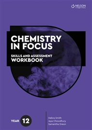 Chemistry in Focus: Skills and Assessment Workbook Year 12 - 9780170449656