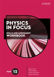 Physics in Focus: Skills and Assessment Workbook Year 12 - 9780170449687