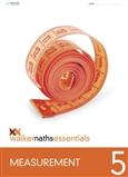 Walker Maths Essentials Measurement 5
