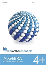Walker Maths Essentials Algebra 4+ Patterns and Graphs - 9780170451505