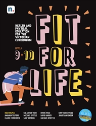 Fit for Life Level 9 & 10: For the Victorian Curriculum Student Book with 1 x 26 month NelsonNet access code - 9780170452304
