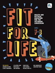 Fit for Life Level 7 & 8: For the Victorian Curriculum Student Book with 1 x 26 month NelsonNetBook access code - 9780170452380