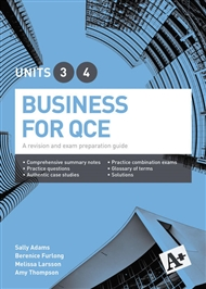 A+ Business for QCE Units 3 & 4 Student Book: A revision and exam preparation guide - 9780170452762