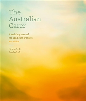 The Australian Carer: A Training Manual for Aged Care Workers - 9780170453769