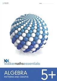 Walker Maths Essentials Algebra 5+ Patterns and Graphs - 9780170459037
