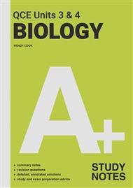A+ Biology QCE Units 3 & 4 Study Notes - 9780170459136