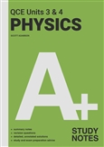 A+ Physics QCE Units 3 & 4 Study Notes