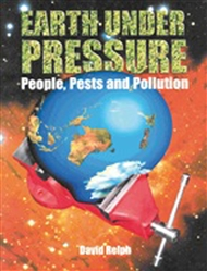 Earth Under Pressure: People, Pests and Pollution - 9780170950220