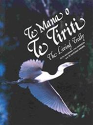 Te Mana O Te Tiriti: The Living Treaty - 9780170950473