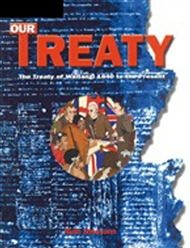 Our Treaty: The Treaty of Waitangi 1840 to the Present - 9780170950480
