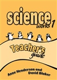 Science Works 1 Teacher's Guide