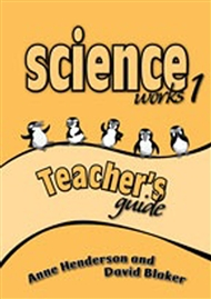 Science Works 1 Teacher's Guide - 9780170950572