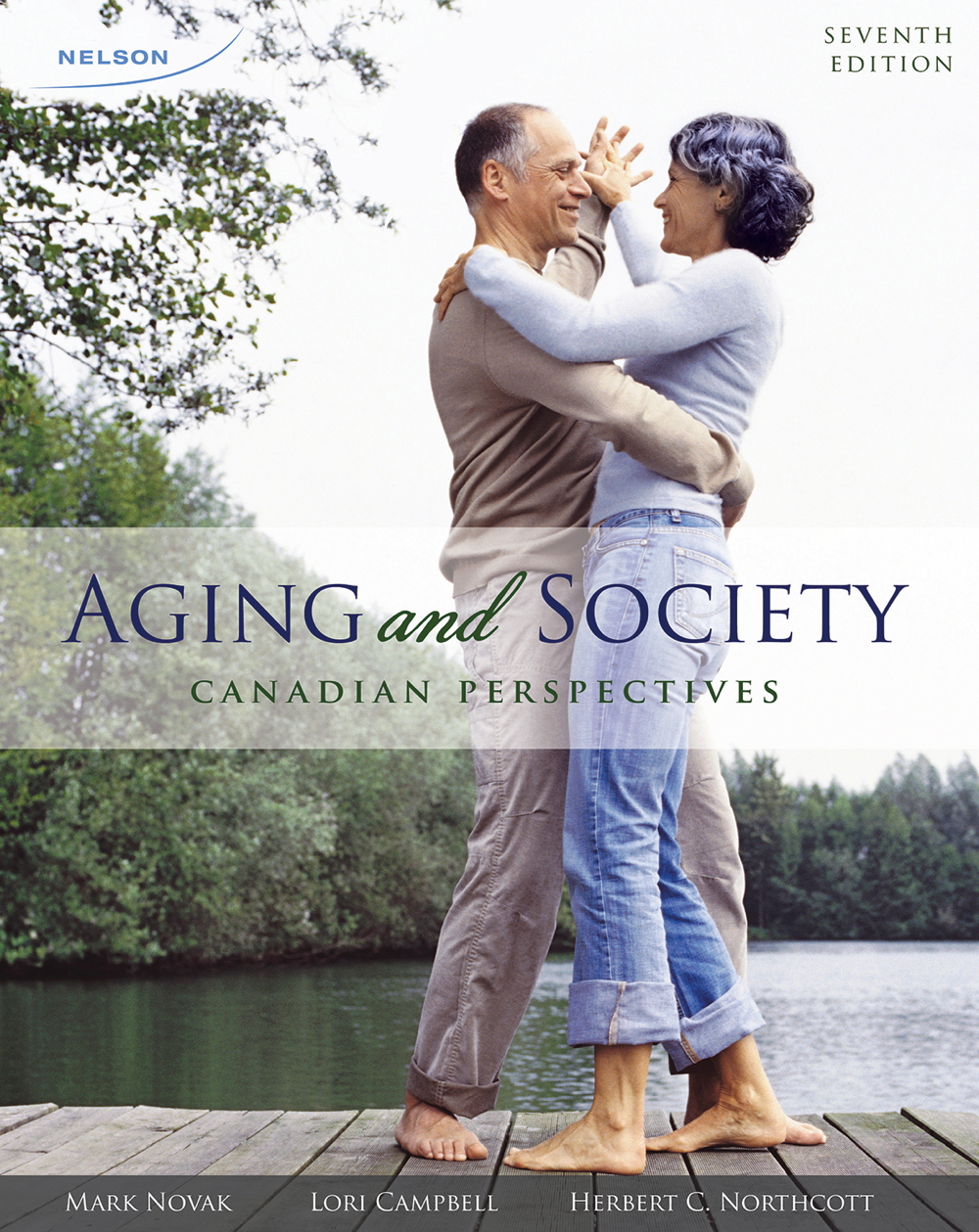 Aging and Society: Canadian Perspectives - 9780176562267
