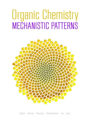 Organic Chemistry: Mechanistic Patterns with Printed Access Card (12 Months/Multi Term) for ChemWare - 9780176833305