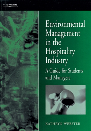 Environmental Management in the Hospitality Industry - 9780304332342