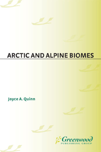 Arctic and Alpine Biomes - 9780313087745