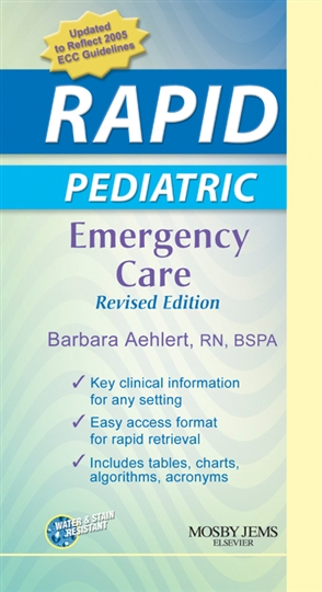 RAPID Pediatric Emergency Care, Revised Edition - 9780323047470
