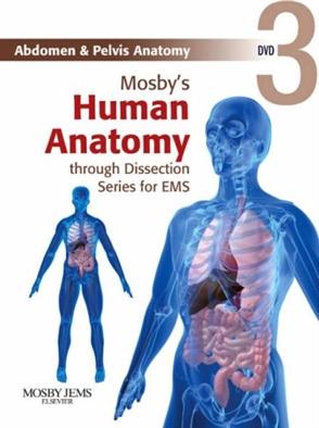 Mosby's Human Anatomy through Dissection Series for EMS DVD 3: Abdomen & Pelvis Anatomy - 9780323053280